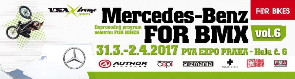 VELETRH FOR BIKES - MERCEDES-BENZ FOR BMX ARENA